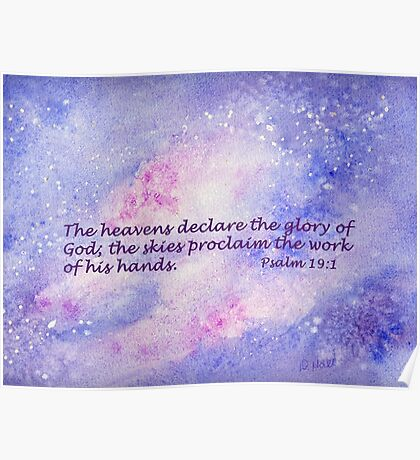 Our Awesome Creator- Psalm 19:1 Poster