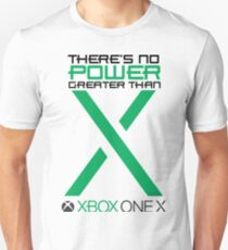 There's No Power Greater Than X T-Shirt