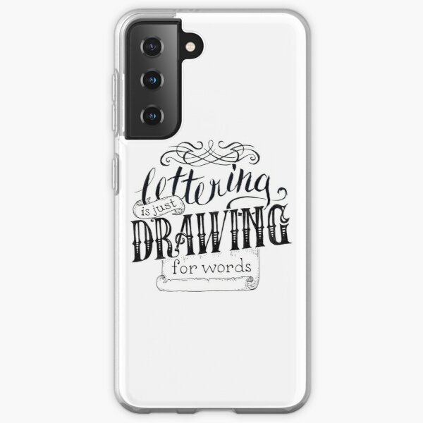 Lettering Is Just Drawing For Words Samsung Galaxy Soft Case