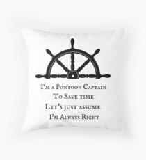 PONTOON CAPTAIN  Funny Pontooning Boating Throw Pillow
