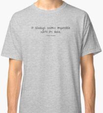 Nelson Mandela Quote Classic T-Shirt