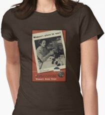 Woman's Place is in the War WWII Womens Fitted T-Shirt