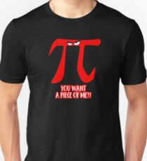 PI Day Angry Eyes You Want  A Piece of Me T-Shirt