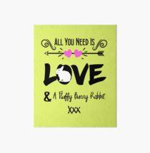 Cute Slogan Love & Fluffy Bunny Rabbit Art Board