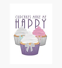 Cupcakes Make Me Happy Photographic Print