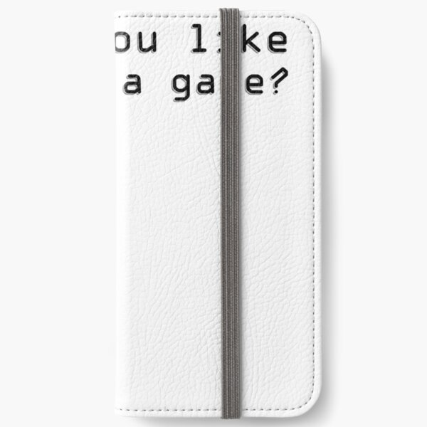 Would you like to play a game? iPhone Wallet