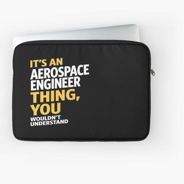Aerospace Engineer Laptop Sleeve