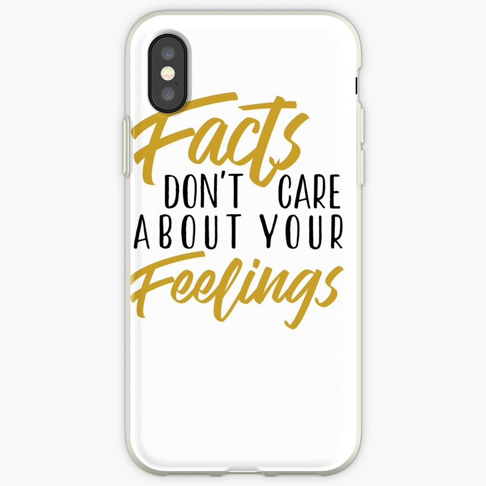 facts don't care about your feelings. iPhone Cases & Covers