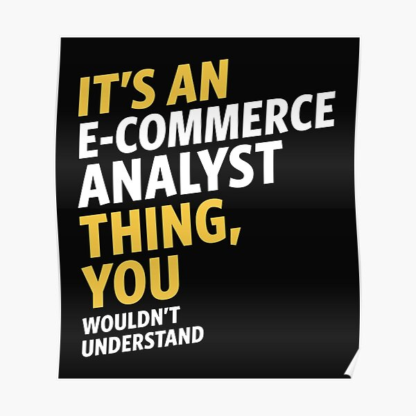 E-commerce Analyst Poster
