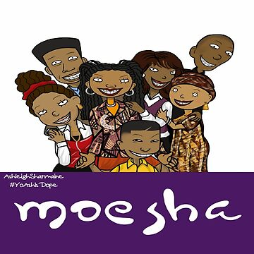 As told by Moesha by ADopeWorld