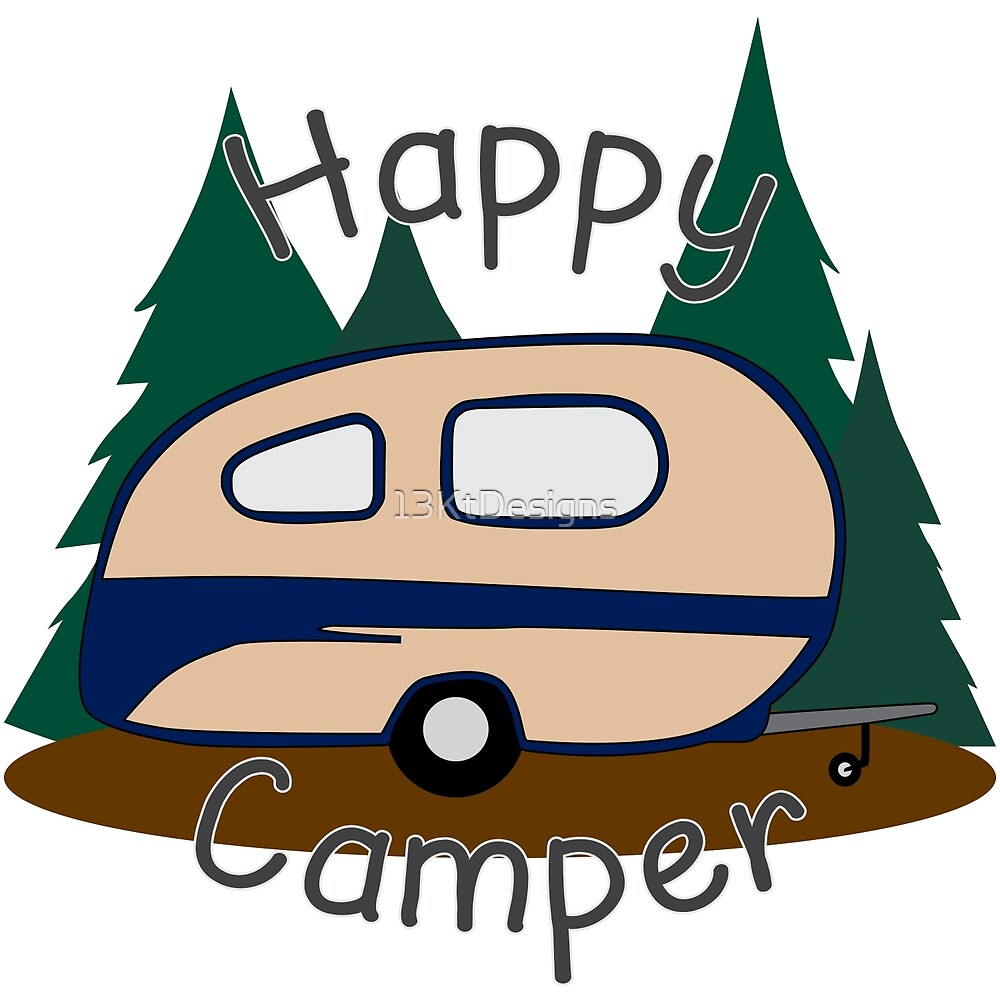 Happy Camper by 13KtDesigns
