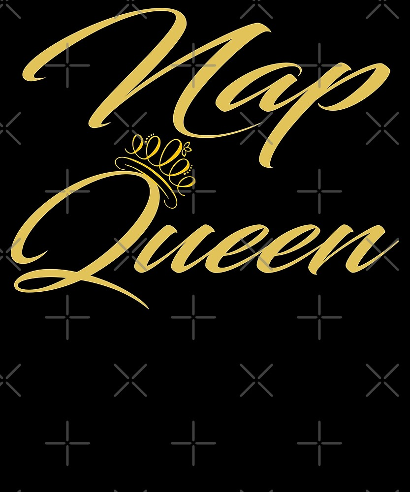 Nap Queen T-shirt by Kimcf