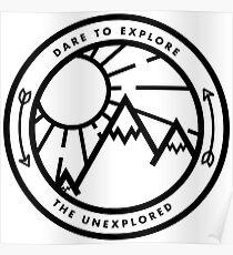 Dare to Explore the Unexplored Poster