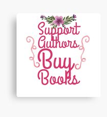 support authors Canvas Print