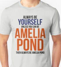 Always Be Amelia Pond T-Shirt