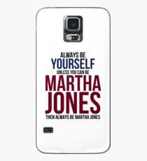Always Be Martha Jones Case/Skin for Samsung Galaxy
