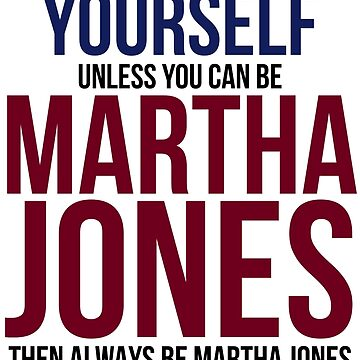 Always Be Martha Jones by BobbyMcG