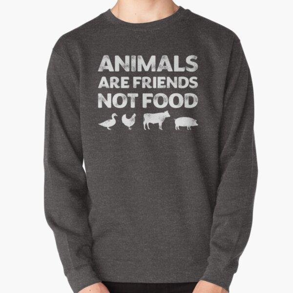 Animals Are Friends Not Food Vegans Vegetarians Gift T-Shirt Pullover Sweatshirt
