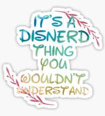 disnerd thing v2 Sticker
