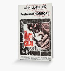 The Beast in the Cellar - vintage horror movie poster Greeting Card