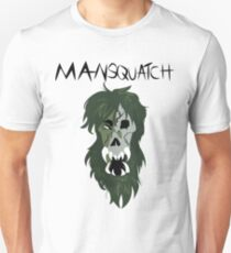 Mansquatch Unisex T-Shirt