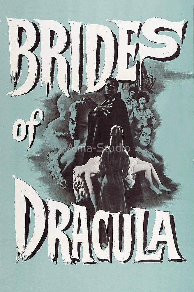 Brides of Dracula - vintage horror movie poster by Alma-Studio