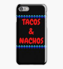 tacos nachos iPhone Case/Skin