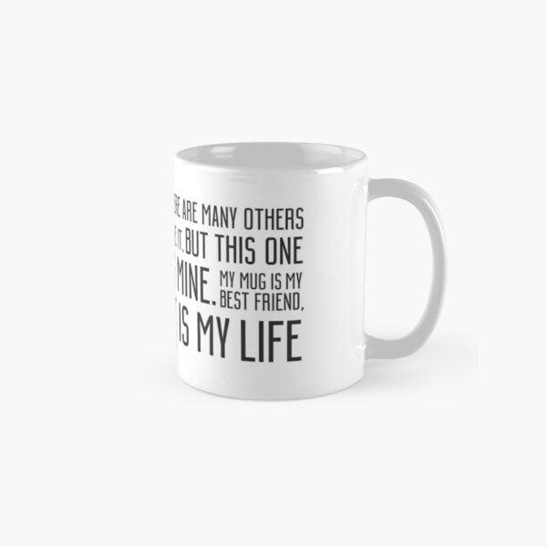 THIS IS MY MUG Classic Mug