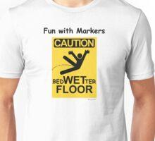 Caution Wet Floor - Spoof / Vandalism Unisex T-Shirt
