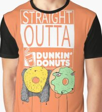 Straight outta dunkin Graphic T-Shirt