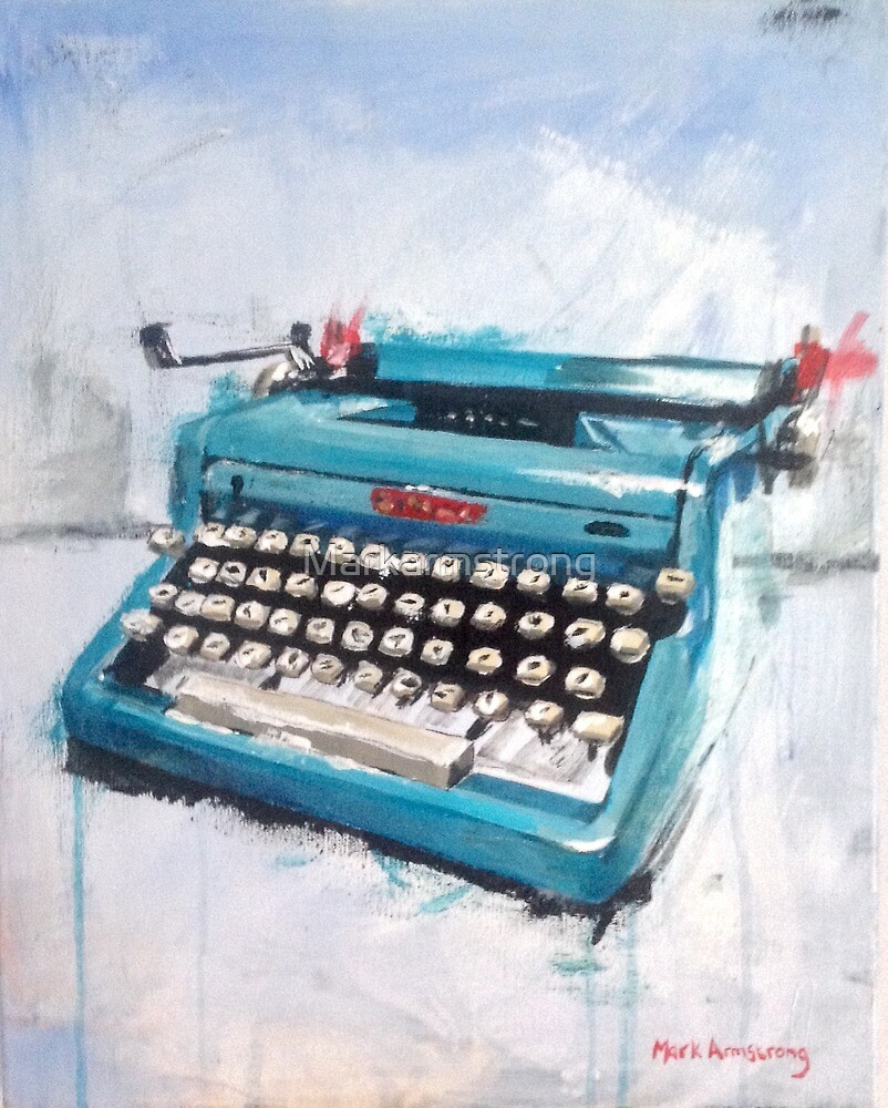 Typewriter  by Markarmstrong