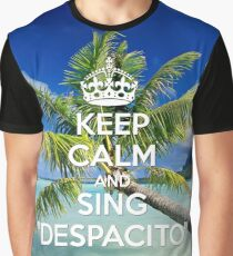 KEEP CALM AND SING DESPACITO on the BEACH Graphic T-Shirt