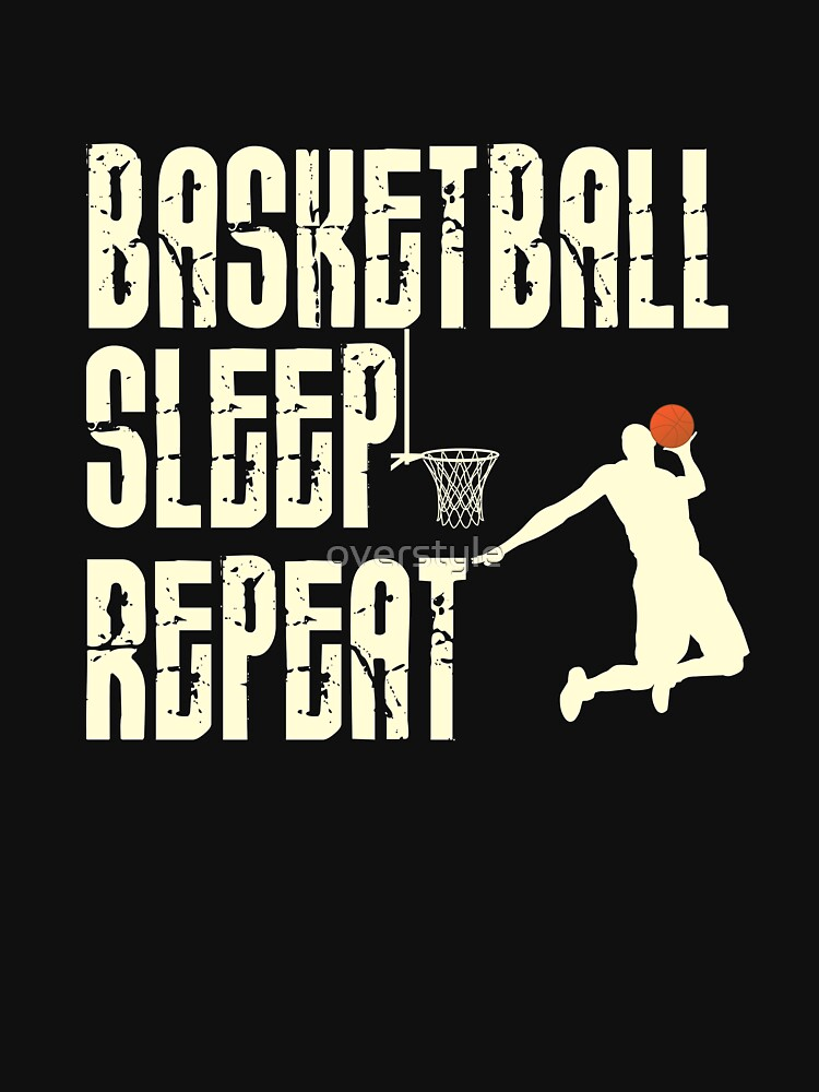 Basketball Sleep Repeat by overstyle