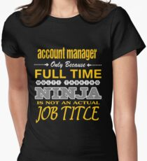 ACCOUNT MANAGER LATEST DESIGN Women's Fitted T-Shirt