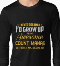 ACCOUNT MANAGER LATEST DESIGN Long Sleeve T-Shirt