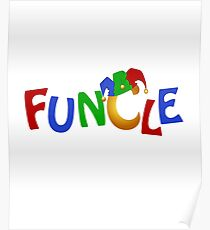 Funcle Funny Uncle Joker Hat Poster
