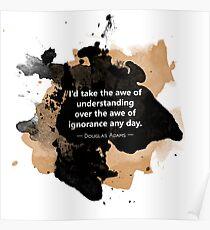 Douglas Adams Quote: Awe of Understanding Poster