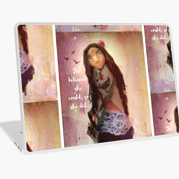 """Wisdom Keeper Series 1: She Believed She Could"" Laptop Skin"