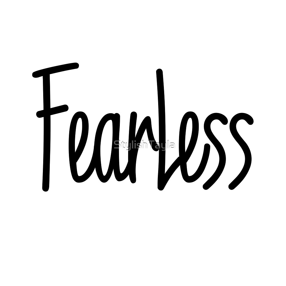 Fearless- Black by Tayla Williams