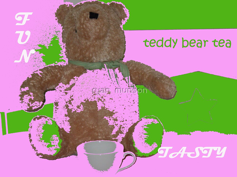 teddy bear tea by ryan  munson