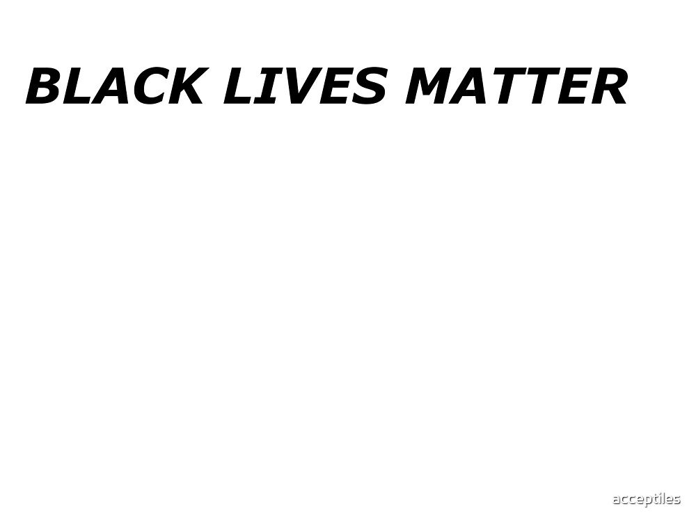 Black Lives Matter by acceptiles