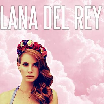 Lana del ray by QueenAliceEliz