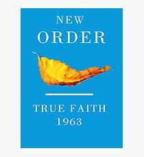 New Order Joy Division shirt True Faith  Photographic Print