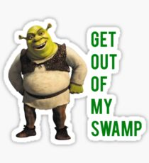 Get out of my swamp Sticker
