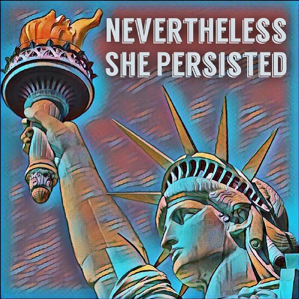 """""""Nevertheless She Persisted"""" sticker by MountainLiberal"""