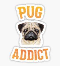 Pug Addict - Pug Dog Design Sticker