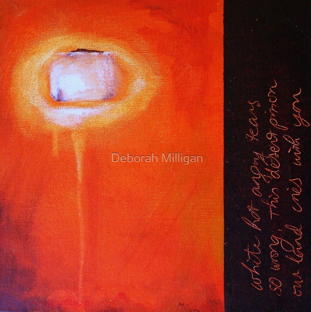 White Hot Angry Tears (detained in the desert) by Deborah Milligan