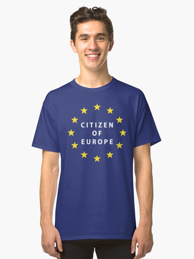 Citizen of Europe Classic T-Shirt Front
