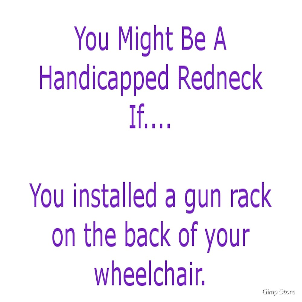 redneck by Gimp Store
