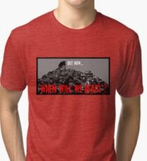 When will we react ? Tri-blend T-Shirt